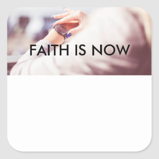 Faith is now Glossy Stickers