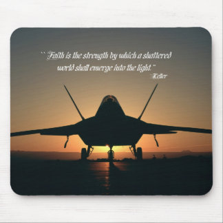 Faith is the strength by which a shattered world s mouse pad