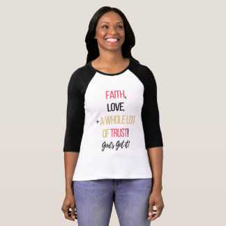 Faith, Love, and a WHOLE Lot of Trust! || TTC Shop T-Shirt