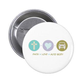 Faith Love Auto Body Pinback Button
