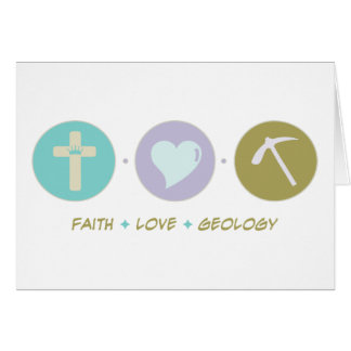 Faith Love Geology Card