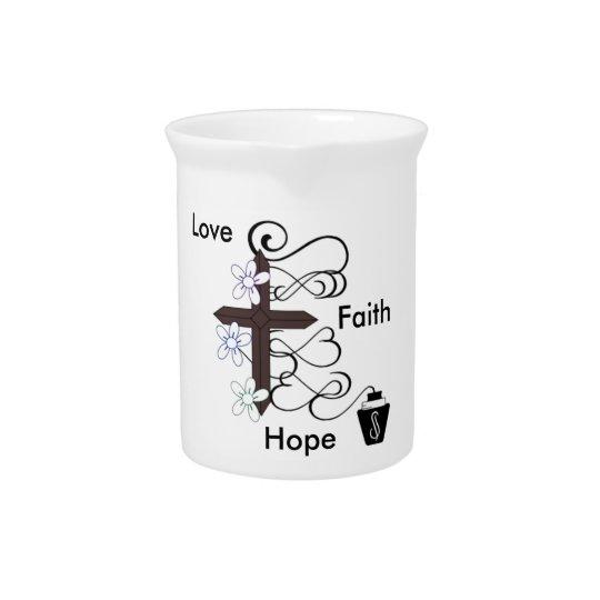 Faith Love Hope Pitcher