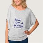 Faith, Love, & Ketones! T-Shirt