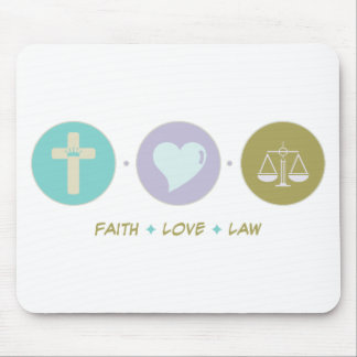 Faith Love Law Mouse Pad