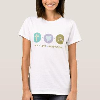Faith Love Meteorology T-Shirt