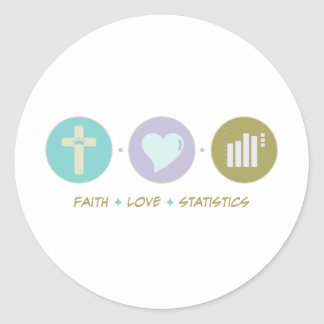 Faith Love Statistics Classic Round Sticker