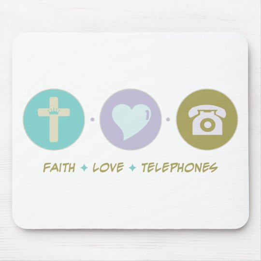 Faith Love Telephones Mouse Pad