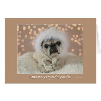 Faith Makes Miracles Possible  Pug Holiday Card