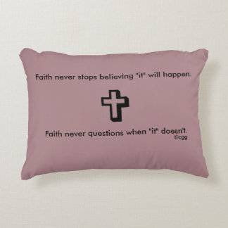 Faith Never Accent Pillow w/Shadow Cross
