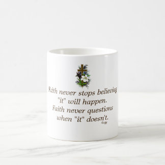 Faith Never Coffee Mug w/Blue Flower Cross