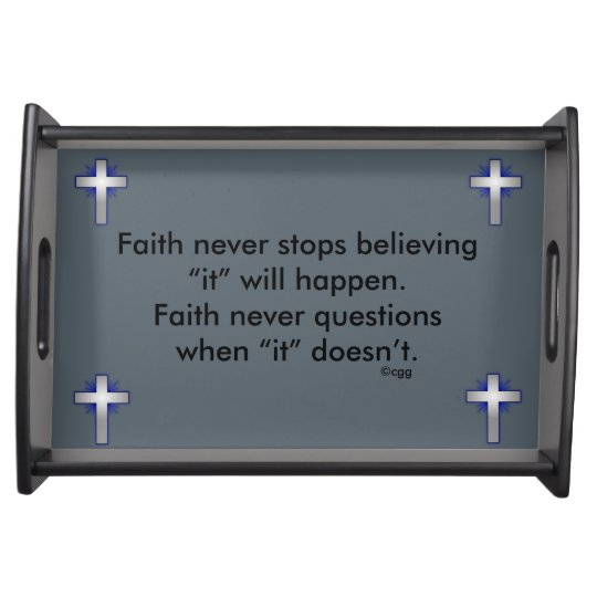 Faith Never Serving Tray w/Blue Flared Cross