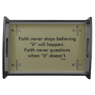 Faith Never Serving Tray w/Steel Cross