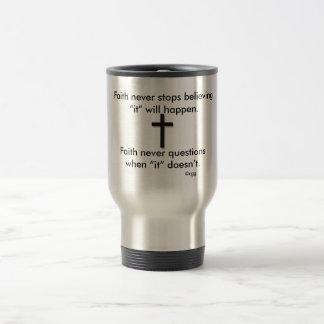 Faith Never Travel Mug w/Black Solid Cross