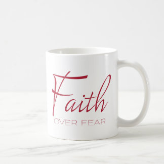 Faith Over Fear Encouragement in Red Coffee Mug