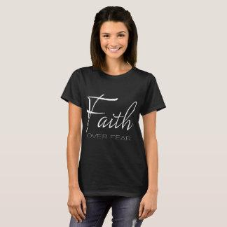 Faith Over Fear Encouragement in White T-Shirt