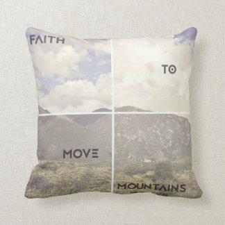 Faith to Move Mountains Throw Pillow