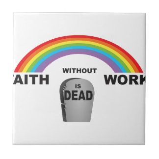 faith without works tiles