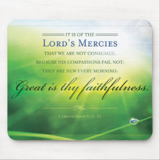 Faithful Mousepad - Lamentations 3:22 Bible Verse