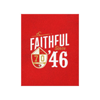 Faithful since '46 wrapped canvas fan art