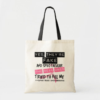 Fake and Spectacular - Real Ones Tried To Kill Me Budget Tote Bag