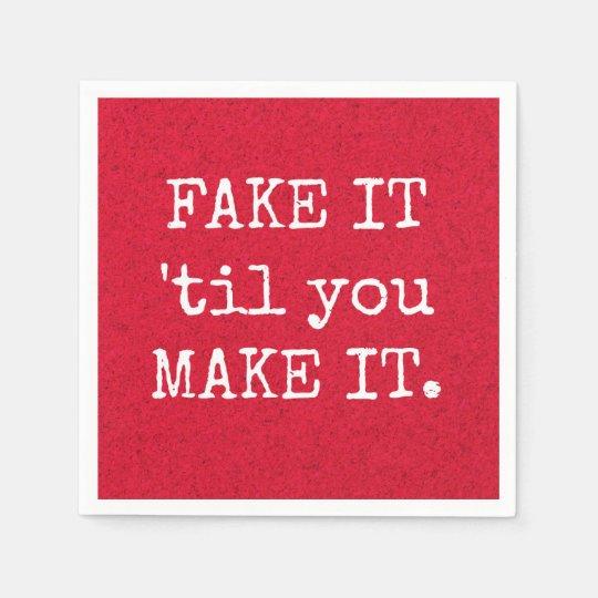 Fake It 'til You Make It Pink Inspirational Napkin Disposable Napkins