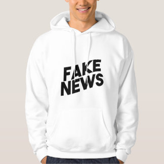 Fake News fashionable Post Truth Hoodie