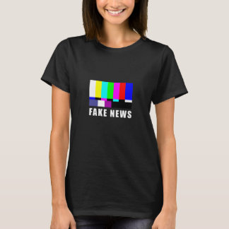 Fake news. Media, politics T-Shirt