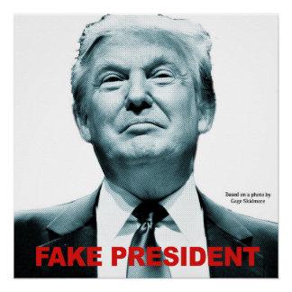 Fake President (Trump) Poster