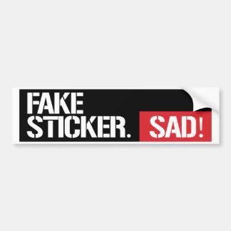 Fake Sticker Sad - Feminist Bumper Sticker -
