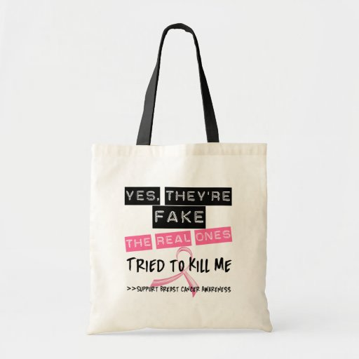 Fake The Real Ones Tried To Kill Me Breast Cancer Canvas Bags