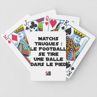 FAKED MATCHES, FOOTBALL SE DRAWS A BALL IN BICYCLE PLAYING CARDS