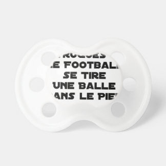 FAKED MATCHES, FOOTBALL SE DRAWS A BALL IN PACIFIER