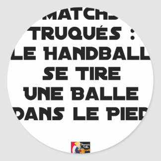 FAKED MATCHES, HANDBALL SE DRAWS A BALL IN CLASSIC ROUND STICKER