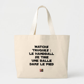 FAKED MATCHES, HANDBALL SE DRAWS A BALL IN LARGE TOTE BAG