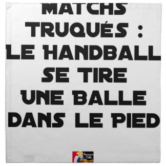 FAKED MATCHES, HANDBALL SE DRAWS A BALL IN NAPKIN