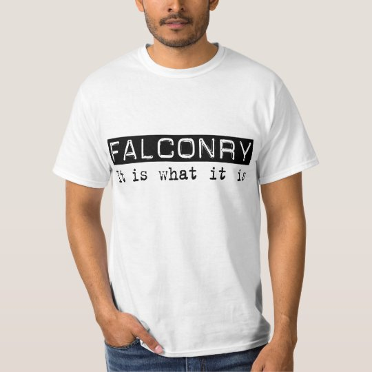 Falconry It Is T-Shirt