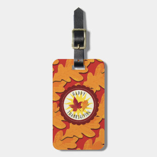 Fall Colors Happy Thanksgiving Luggage Tag