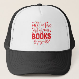 fall in love with books as possible trucker hat