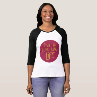 Fall in Love with Life T-Shirt