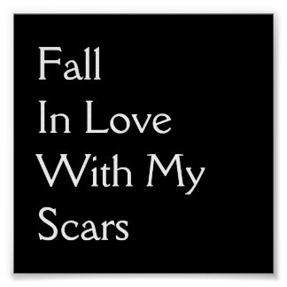 Fall In Love With My Scars - Poster