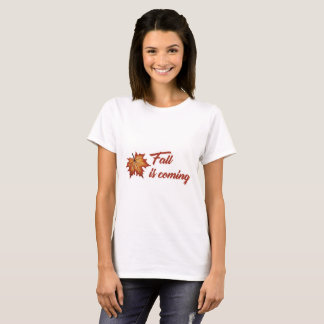 Fall is coming women shirt