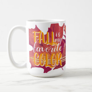 """Fall is My Favorite Color"" Mug Yellow"