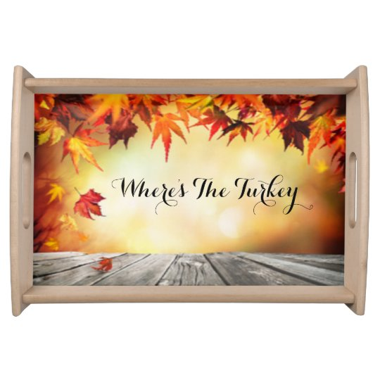 Fall Leaves Humourous Typography Serving Tray