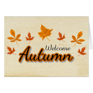 Fall Leaves Welcome Autumn Card