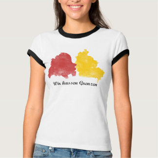 Fall of the wall - we hate borders T-Shirt
