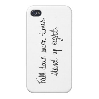 """Fall Seven Times Stand Up Eight"" iPhone Case iPhone 4 Case"