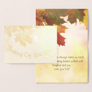 Fall Thinking Of You Sis~ Foil Card