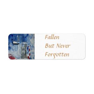 Fallen, But Never Forgotten Return Address Label