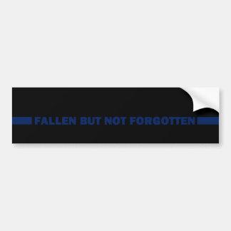 Fallen But Not Forgotten Bumper Sticker