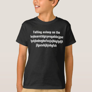 Falling asleep on the keyboard T-Shirt
